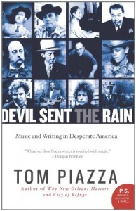 Tom Piazza - Devil Sent the Rain